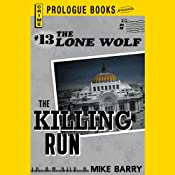 The Killing Run: Lone Wolf, Book 13 | Mike Barry