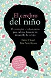 img - for El cerebro del ni o (Fuera de colecci n) (Spanish Edition) book / textbook / text book