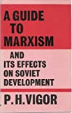 img - for A Guide To Markism and Its Effects on Soviet Development book / textbook / text book