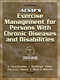 img - for ACSM's Exercise Management for Persons with Chronic Diseases and Disabilities-3rd Edition by American College of Sports Medicine (2009-07-06) book / textbook / text book