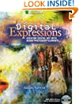 Digital Expressions: Creating Digital...