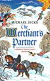 Michael Jecks The Merchant's Partner (A Medieval West Country Mystery)
