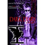 Dark Diary: II: The Firstby Dawn� Dominique