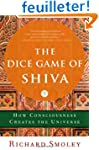 The Dice Game of Shiva: How Conscious...