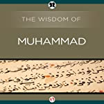 Wisdom of Muhammad |  The Wisdom Series