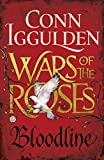 Wars of the Roses: Bloodline (The Wars of the Roses)