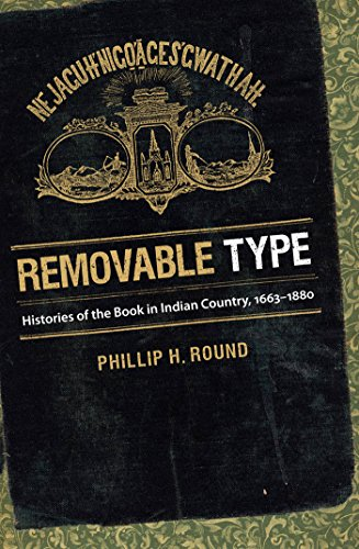 removable-type-histories-of-the-book-in-indian-country-1663-1880