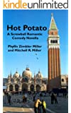 Hot Potato: A Screwball Romantic Comedy Novella