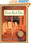 Front Porch Tales: Warm Hearted Stori...