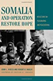 img - for Somalia and Operation Restore Hope: Reflections on Peacemaking and Peacekeeping book / textbook / text book