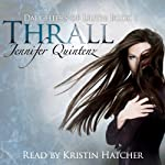 Thrall: A Daughters of Lilith Novel, Volume 1 | Jennifer Quintenz
