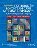 img - for Lippincott's Textbook for Long-Term Care Nursing Assistants: A Humanistic Approach to Caregiving book / textbook / text book