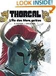 Thorgal 02  L'�le des mers gel�es