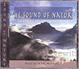 Various Artists The Sound of Nature: Natural Sounds with Music: Mountain Moods