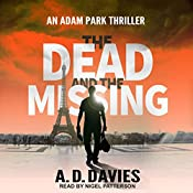 The Dead and the Missing: Adam Park Thriller Series, Book 1 | A. D. Davies