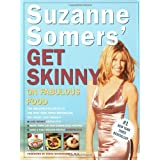 Suzanne Somers Get Skinny on Fabulous Food by Suzanne Somers  (Mar 13, 2001)