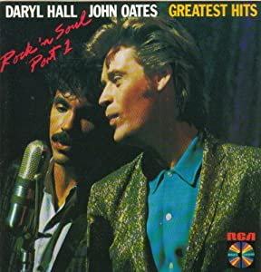 daryl hall daryl hall john oats greatest hits rock 39 n soul part 1 music. Black Bedroom Furniture Sets. Home Design Ideas
