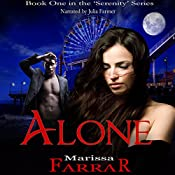 Alone: The 'Serenity' Series, Book 1 | Marissa Farrar