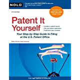 Patent It Yourself: Your Step-by-Step Guide to Filing at the U.S. Patent Office ~ David Pressman