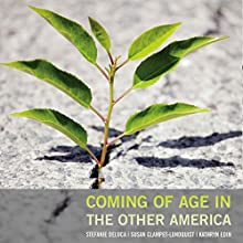 Coming of Age in the Other America Audiobook by  Stefanie DeLuca,  Susan Clampet-Lundquist,  Kathryn Edin Narrated by  Nancy Peterson