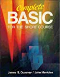 Complete Basic: For the Short Course (0538910798) by Quasney, James S.