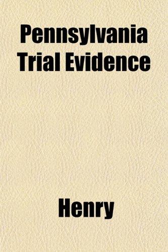 Pennsylvania Trial Evidence
