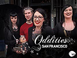 Oddities: San Francisco Season 1