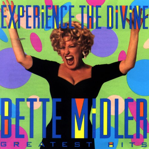 Bette Midler - Greatest Hits - Experience The Divine - Zortam Music