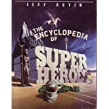 Encyclopaedia of Superheroesby Jeff Rovin