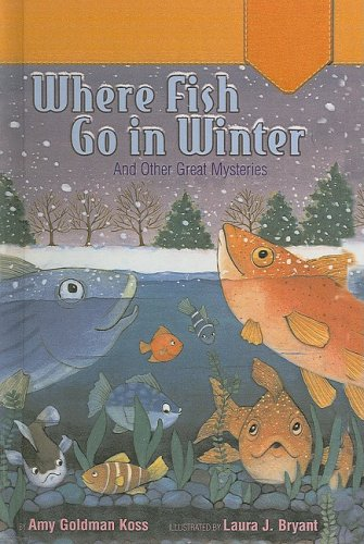 Where Fish Go in Winter: And Other Great Mysteries (Puffin Easy-To-Read Level 3)