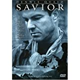 Savior ~ Dennis Quaid