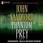Phantom Prey (       ABRIDGED) by John Sandford Narrated by Richard Ferrone