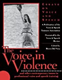 img - for The Voice in Violence (Applause Books) book / textbook / text book