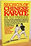 Secrets of Chinese Karate (0137978456) by Parker, Ed