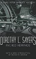 Five Red Herrings: Lord Peter Wimsey Mystery Book 7 (Lord Peter Wimsey series)