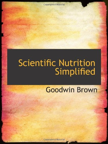 Scientific Nutrition Simplified