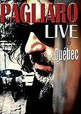 Michel Pagliaro: Live à Quebec (Version française)