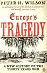 Europe'S Tragedy: a New History of th...