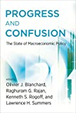 Progress and Confusion: The State of Macroeconomic Policy (MIT Press)