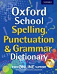 Oxford School Spelling, Punctuation &...