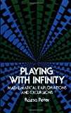 img - for Playing with Infinity: Mathematical Explorations and Excursions (Dover Books on Mathematics) by Rozsa Peter (1976-07-01) book / textbook / text book