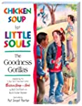 Chicken Soup for Little Souls The Goo...