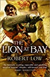 The Lion At Bay: The Kingdom Series-Book 2