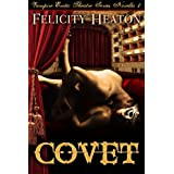 Covet (V.E.T Vampire Romance Series Book 1)by Felicity Heaton