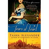 Tears of Pearl (Lady Emily Mysteries, Book 4) ~ Tasha Alexander