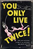 img - for You Only Live Twice: The Secret and Private Writings of Two Strip-Teasers book / textbook / text book