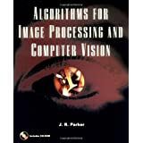 Algorithms for Image Processing and Computer Vision ~ J. R. Parker