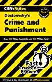 Cliffs Notes on Dostoevsky's Crime and Punishment