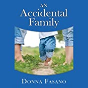 An Accidental Family | [Donna Fasano]