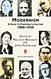 Modernism: A Guide to European Literature 1890-1930 (Penguin Literary Criticism)
